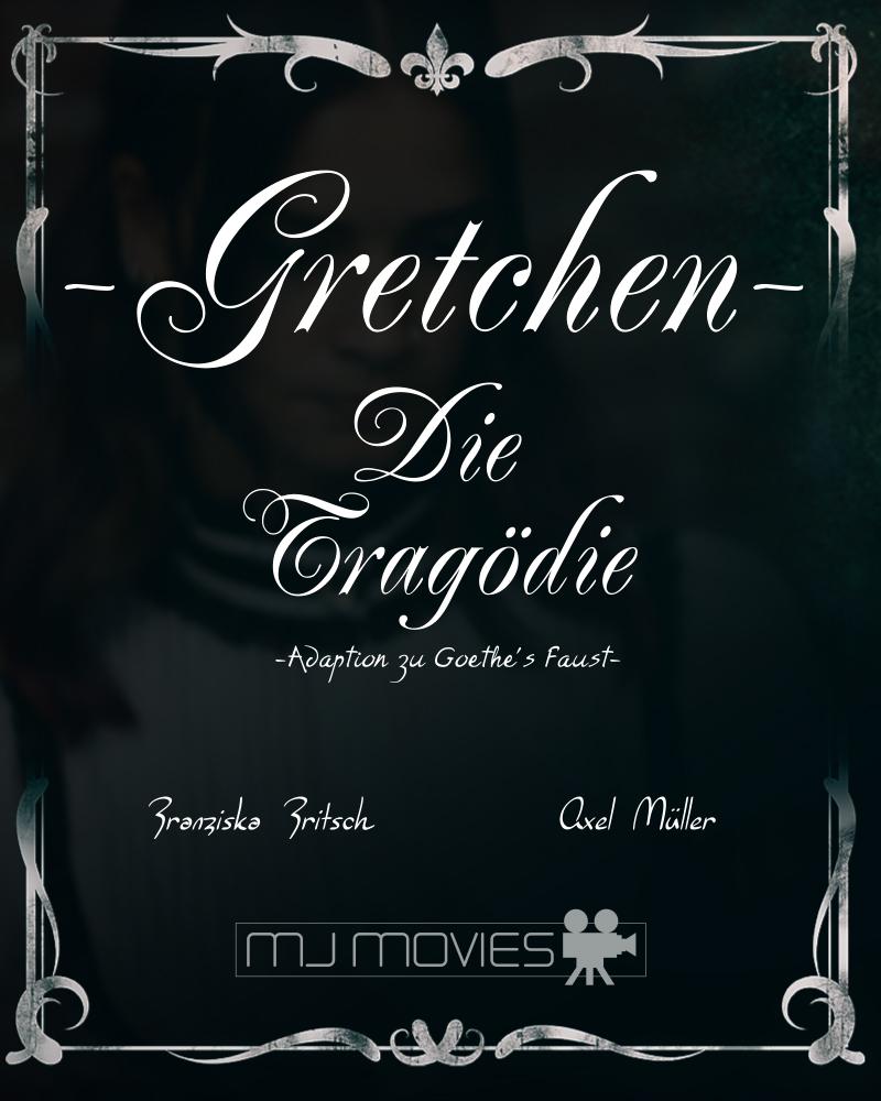 Gretchen – Die Tragödie