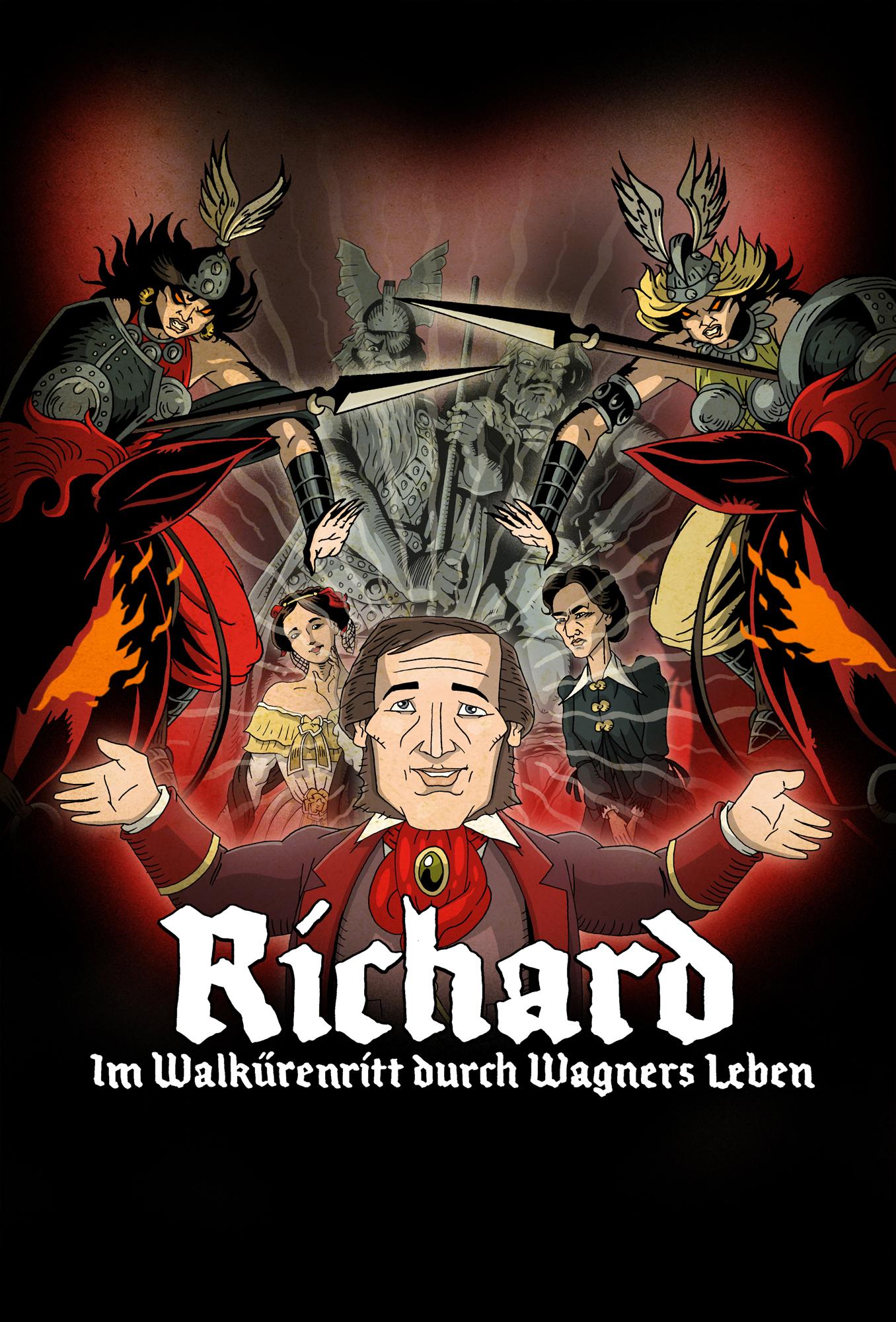 Richard – Im Walkürenritt durch Wagners Leben