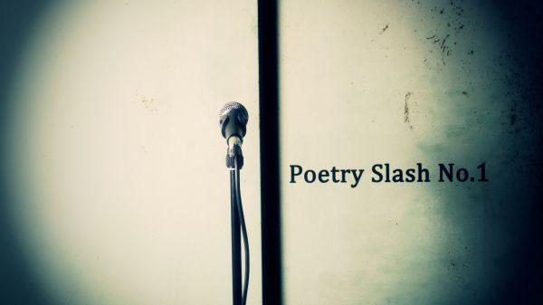 Poetry Slash No.1
